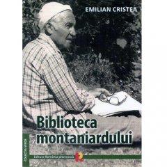 Carte: Biblioteca montaniardului, autor Emilian Cristea
