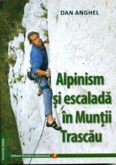 Carte: Alpinism si escalada in M-tii Trascau; autor: Dan Anghel