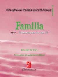 Familia spre… Comuniunea de spirit